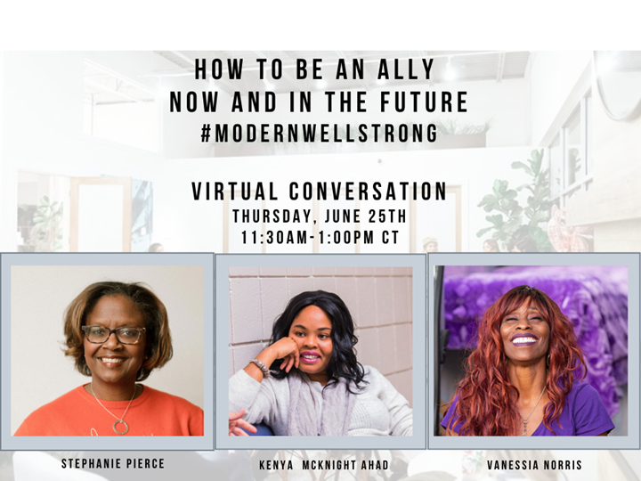 How To Be an Ally—Now and In the Future—A Virtual Discussion