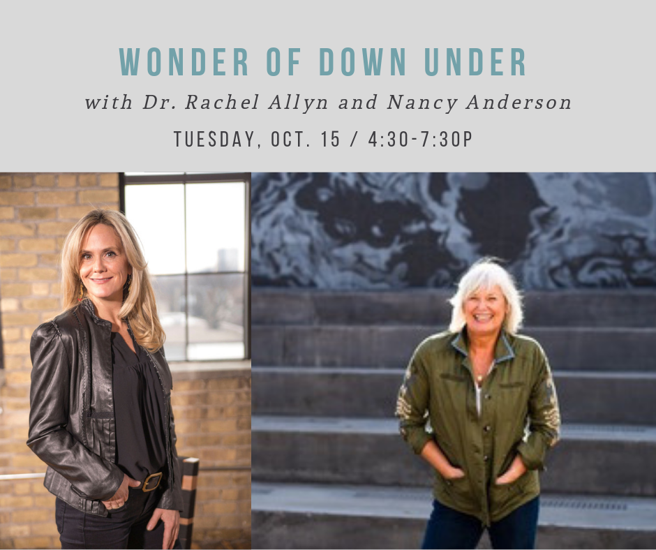 CANCELLED: Wonder of Down Under w/ Dr. Rachel Allyn and Nancy Anderson