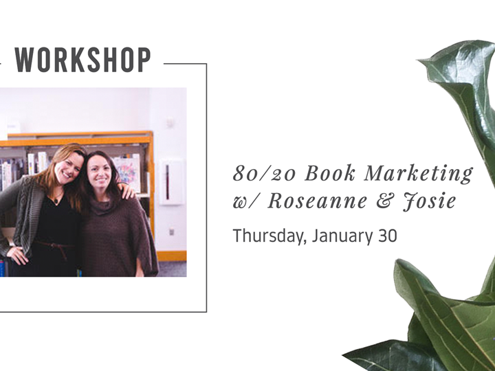 80/20 Book Marketing with Roseanne and Josie