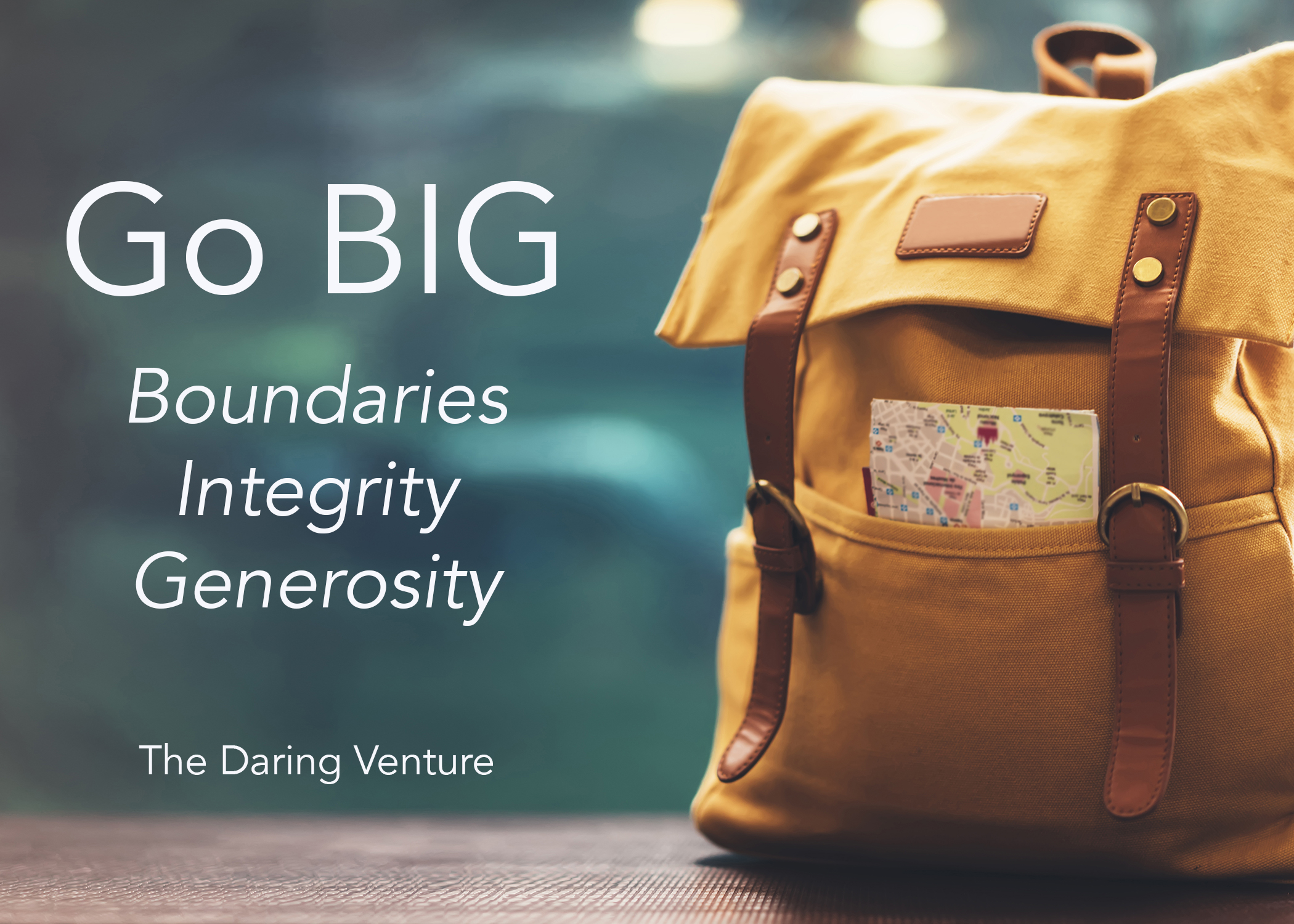 SOLD OUT: Brene Brown's GO BIG (Boundaries, Integrity, Generosity) Idea with Daring Venture
