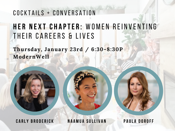 Cocktails and Conversation - Her Next Chapter: Women Reinventing Their Careers and Lives