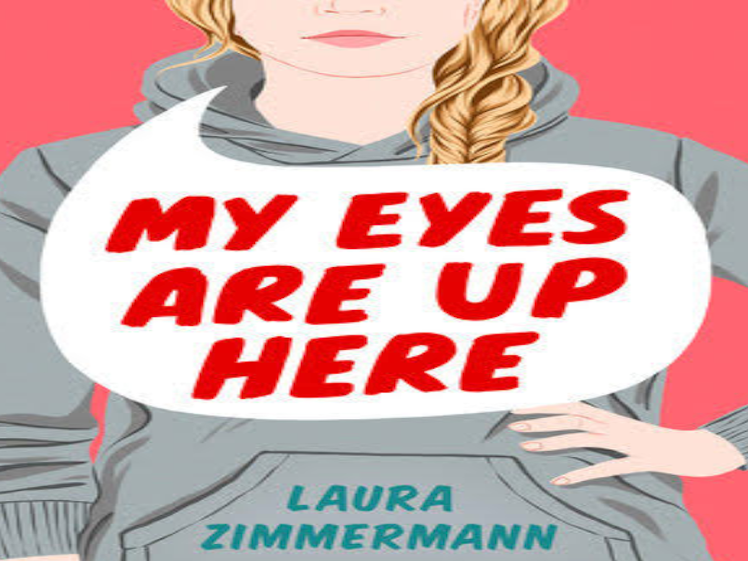 My Eyes Are Up Here--Virtual Book Talk With Laura Zimmermann