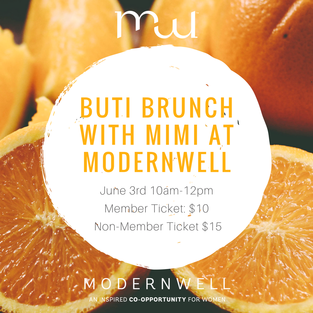 Buti Brunch With Mimi at ModernWell