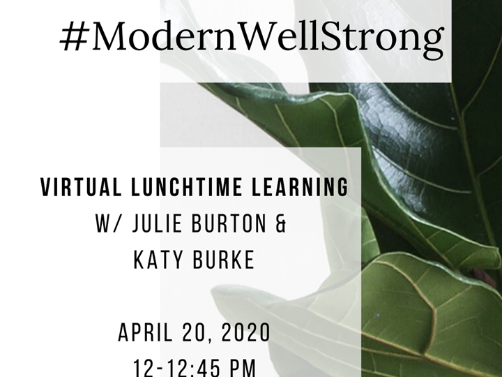 #ModernWellStrong Lunchtime Learning with Katy Burke